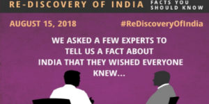 Rediscovery of India - Facts you should know!